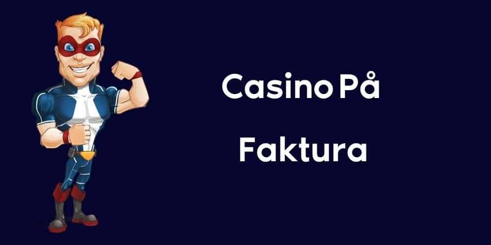 Casino med faktura Bespasst